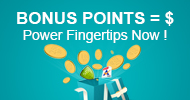 Power Fingertips to Earn Bonus Points!